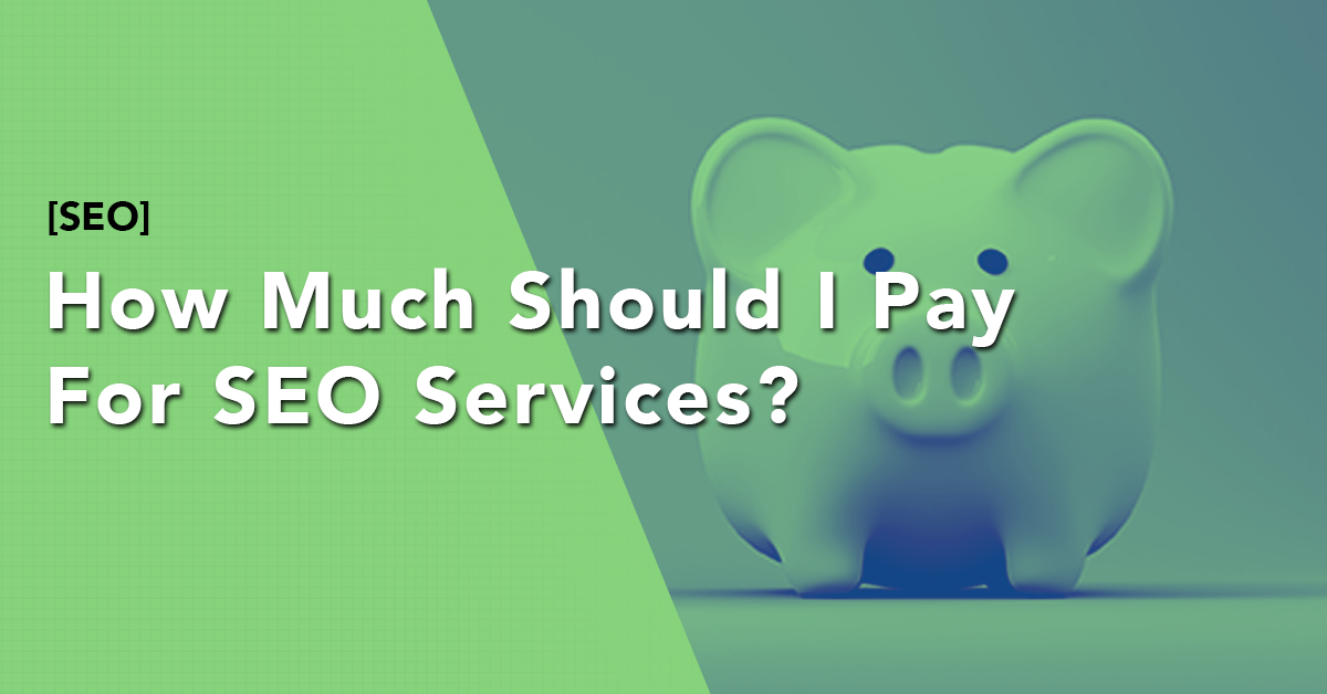 how-much-should-i-pay-for-seo